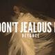 Beyoncé - DON'T JEALOUS ME Lyrics | The Lion King Album