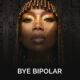 Brandy Bye Bipolar Lyrics