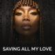 Brandy Saving All My Love Lyrics