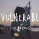 Selena Gomez - Vulnerable Lyrics | Rare Album