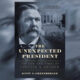 Buy The Unexpected President- The Life and Times of Chester A. Arthur