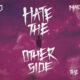 Juice WRLD & Marshmello - Hate the Other Side Lyrics