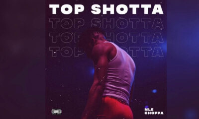 NLE Choppa - Top Shotta Lyrics and Tracklist