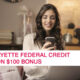 Lafayette Federal Credit Union $100 Bonus