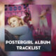 Zara Larsson Postergirl album lyrics and tracklist