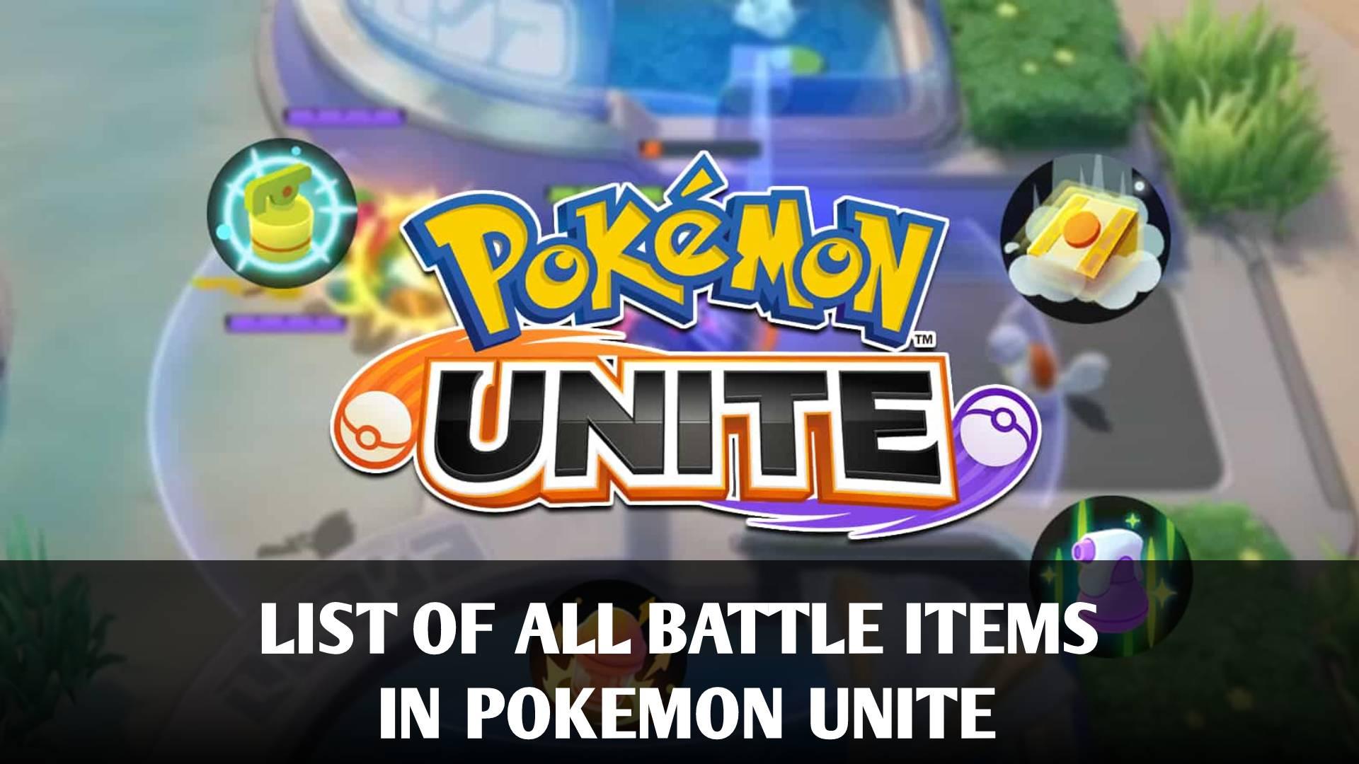 List of All Battle Items in Pokemon Unite