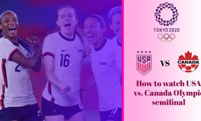 USWNT vs. Canada- How to watch USA vs. Canada Olympic semifinal